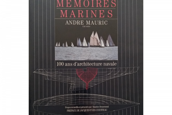 """Mémoires Marines: 100 ans d'architecture navale"" chronicles the evolution of naval architecture and the history of André Mauric. This book has been written by Maurice Dessemond, Roger Sabater and André Mauric, with the participation of Jacques Yves Cousteau for the preface."